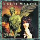 Kathy Mattea: 'Good News' (Mercury Records, 1993)
