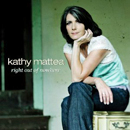 Kathy Mattea: 'Right Out of Nowhere' (Narada Records, 2005)
