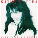 Kathy Mattea: 'Walking Away a Winner' (Mercury Records, 1994)