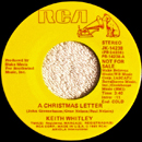 Keith Whitley: 'A Christmas Letter' (written by Paul Nelson, John Greenebaum and Gene Nelson) (RCA Records, 1985) / this track was a non-album single