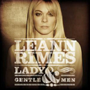 LeAnn Rimes: 'Lady & Gentlemen' (Curb Records, 2011)