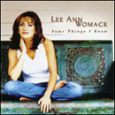 Lee Ann Womack: 'Some Things I Know' (Decca Records, 1998)