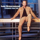 Lee Greenwood: 'Stronger Than Time' (Curb Records, 2003)