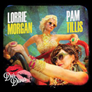 Pam Tillis & Lorrie Morgan: 'Dos Divas' (Red River Entertainment, 2013)