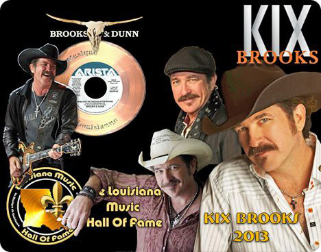 On Saturday 13 July 2013, during a performance at Paragon Casino in Marksville, Louisiana, Kix Brooks was inducted into The Louisiana Music Hall of Fame