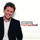 Michael Ball: 'Love Changes Everything: The Essential Michael Ball' (Universal Music, 2004)
