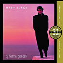 Mary Black: 'By The Time It Gets Dark' ('30th Anniversary Edition') (Dolphin Records, 2017)