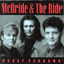 McBride & The Ride: 'Hurry Sundown' (MCA Records, 1993)