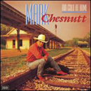 Mark Chesnutt: 'Too Cold At Home' (MCA Records, 1990)