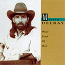 Martin Delray: 'What Kind of Man' (Atlantic Records, 1992)