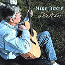 Mike Dekle: 'Sketches' (Parlay Records, 2003)