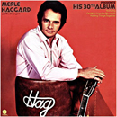 Merle Haggard: 'Merle Haggard Presents His 30th Album' (Capitol Records, 1974)
