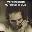 Merle Haggard: 'My Farewell To Elvis' (MCA Records, 1977)