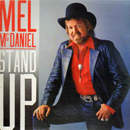 Mel McDaniel: 'Stand Up' (Capitol Records, 1985)