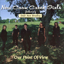 The New Coon Creek Girls (featuring Dale Ann Bradley): 'Our Point of View' (Pinecastle Records, 1998)