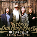 The Oak Ridge Boys: 'Back Home Again: Gospel Favourites' (Gaither Music Group, 2012)