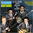 The Osborne Brothers (Sonny Osborne & Bobby Osborne): 'Up To Date and Down To Earth' (Decca Records, 1969)