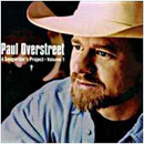 Paul Overstreet: 'A Songwriter's Project: Volume 1' (Scarlet Moon Records, 2000)