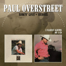 Paul Overstreet: 'Sowin' Love & Heroes' (Morello Records, 2013)