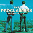 The Proclaimers (Charlie & Craig Reid): 'Sunshine On Leith' (Chrysalis Records / Nettwerk Records, 2001)
