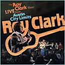 Roy Clark: 'The Roy Clark Show Live From The Austin City Limits' (Churchill Records, 1982)