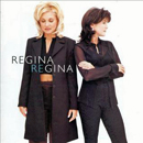 Regina Regina (Regina Nicks & Regina Leigh): 'Regina Regina' (Giant Records, 1997)
