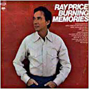 Ray Price: 'Burning Memories' (Columbia Records, 1965)