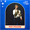 Ray Pillow: 'Stars of The Grand Ole Opry' (First Generation Records, 1981)
