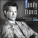 Randy Travis: 'Greatest Hits, Volume One' (Warner Bros. Records, 1992)