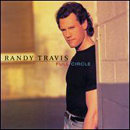 Randy Travis: 'Full Circle' (Warner Bros. Records, 1996)