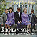 Rhonda Vincent & The Sally Mountain Show: 'Bound For Glory Land' (Rebel Records, 1990)