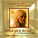 Rhonda Vincent: 'Rhonda Vincent Performs Songs From The House With The Red Light' (Upper Management Music, 2014)