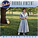 Rhonda Vincent: 'My Blue Tears' (Rebel Records, 2003)