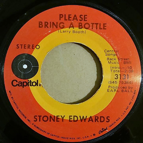 Stoney Edwards saw: 'Please Bring A Bottle' (written by Larry Booth) (Capitol Records, 1971) / this track was the 'a' side of 'The Cute Little Waitress' (written by Stoney Edwards), which reached No.73 on the Billboard country music singles chart in 1971