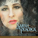 Sarah Peacock: 'Beauty in The Ashes, Unplugged Vol. 1' (American Roots Records, 2017)