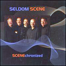 The Seldom Scene: 'Scenechronized' (Sugar Hill Records, 2007)