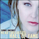 Sunny Sweeney: 'Heartbreakers Hall of Fame' (Independent Release, 2006 / Big Machine Records, 2007)