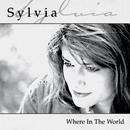 Sylvia: 'Where In The World' (Red Pony Records, 2001)