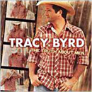 Tracy Byrd: 'The Truth About Men' (RCA Records, 2003)
