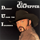 Tim Culpepper: 'Drinkin' Under The Influence' (Tim Culpepper Music, 2018)