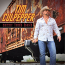 Tim Culpepper: 'Never Look Back' (Tim Culpepper Music, 2005)