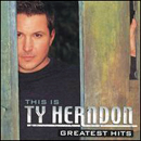 Ty Herndon: 'This is Ty Herndon: Greatest Hits' (Epic Records, 2002)