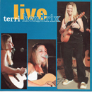 Terri Hendrix: 'Live' (Tycoon Cowgirl Records, 1999)