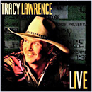 Tracy Lawrence: 'Live & Unplugged' (Atlantic Records, 1995) (recorded 'live' in Las Vegas in 1995)
