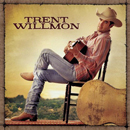 Trent Willmon: 'Trent Willmon' (Columbia Records, 2004)