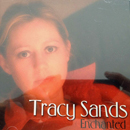 Tracy Sands: 'Enchanted' (Tracy Sands Independent Release, 2001)