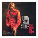 Tommy Shane Steiner: 'Then Came The Night' (RCA Records, 2002)