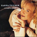 Tanya Tucker: 'Complicated' (Capitol Records, 1997)