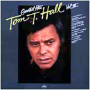 Tom T. Hall: 'Greatest Hits, Volume 3' (Mercury Records, 1978)