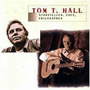 Tom T. Hall: 'Storyteller, Poet, Philosopher' (Mercury Records, 1995)